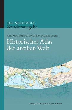 Der neue Pauly. Historischer Atlas der antiken Welt - Wittke, Anne-Maria; Olshausen, Eckart; Szydlak, Richard
