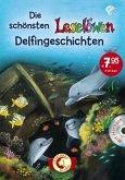 Die schönsten Leselöwen-Delfingeschichten (m. Audio-CD)