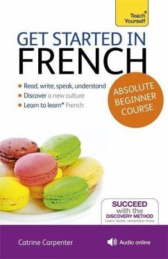 Get Started in French Absolute Beginner Course - Carpenter, Catrine
