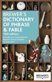 Brewer's Dictionary of Phrase and Fable, 19th Edition