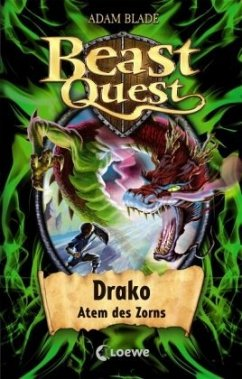 Drako, Atem des Zorns / Beast Quest Bd.23 - Blade, Adam