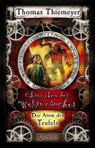 Der Atem des Teufels / Chroniken der Weltensucher Bd.4