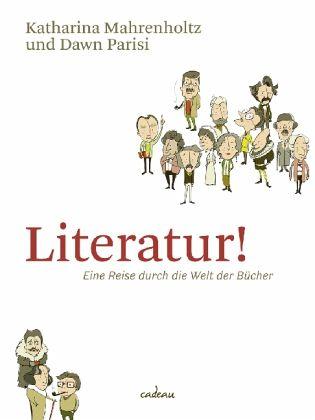 Literatur! - Mahrenholtz, Katharina