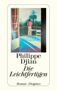 Die Leichtfertigen - Djian, Philippe