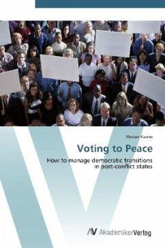 9783639405026 - Kunze, Florian: Voting to Peace - Buch