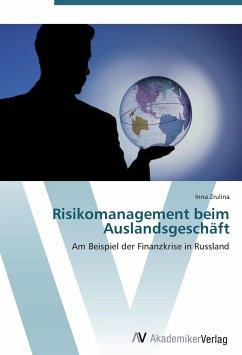 9783639404814 - Zrulina, Inna: Risikomanagement beim Auslandsgeschäft - Buch