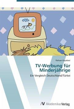 9783639404708 - Kayabasi, Rahsan: TV-Werbung für Minderjährige - Buch