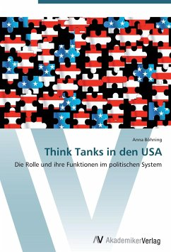 9783639404715 - Böhning, Anna: Think Tanks in den USA - Buch