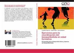 Ejercicios para la coordinación del basquetbolista en edad formativa