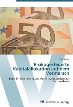 9783639404753 - Glatzl, Franz: Risikogesteuerte Kapitalallokation auf dem Vormarsch - Buch