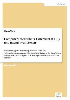 Computerunterstützter Unterricht (CUU) und interaktives Lernen