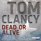 Dead or Alive / Jack Ryan Bd.13 (MP3-Download)