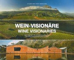 Wein-Visionäre / Wine Visionaries