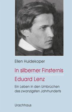 In silberner Finsternis - Eduard Lenz