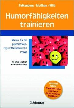 Humorfähigkeiten trainieren - Falkenberg, Irina; McGhee, Paul; Wild, Barbara