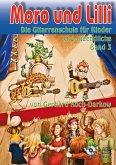 Moro und Lilli, Die Gitarrenschule für Kinder und Jugendliche, m. Audio-CD