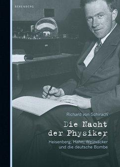 Die Nacht der Physiker - Schirach, Richard von