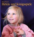Hirten- und Königsspiele für den Kindergarten