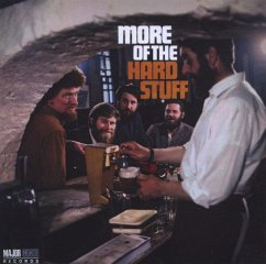 More Of The Hard Stuff - Dubliners,The