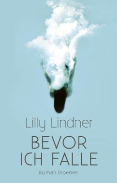 Bevor ich falle - Lindner, Lilly