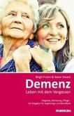 Demenz: Leben mit dem Vergessen