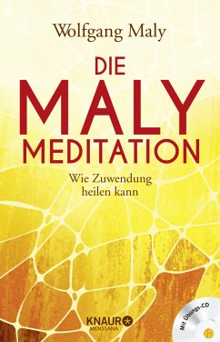 Die Maly-Meditation - Maly, Wolfgang