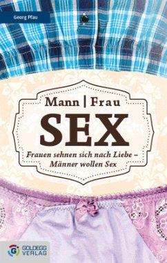 Mann - Frau - Sex - Pfau, Georg