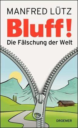 BLUFF! - Lütz, Manfred
