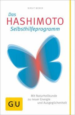 Das Hashimoto-Selbsthilfeprogramm - Weber, Birgit