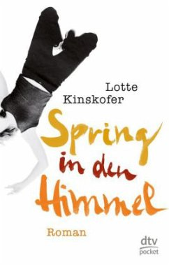 Spring in den Himmel - Kinskofer, Lotte