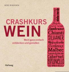 Crashkurs Wein - Rindchen, Gerd