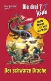 Der schwarze Drache / Die drei Fragezeichen-Kids und du Bd.5