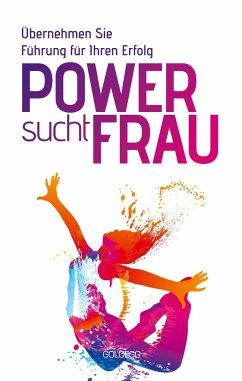 Power sucht Frau - Beekhuis, Anke van