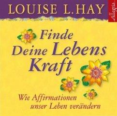 Finde Deine Lebenskraft, 1 Audio-CD - Hay, Louise L.