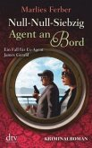 Agent an Bord / Null-Null-Siebzig Bd.2
