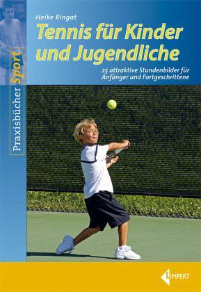 Tennis für Kinder und Jugendliche - Ringat, Heike