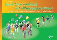 Sport - Spiel und Spaß mit Alltagsgegenständen