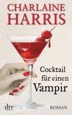 Cocktail für einen Vampir / Sookie Stackhouse Bd.12