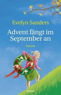 Advent fängt im September an - Sanders, Evelyn