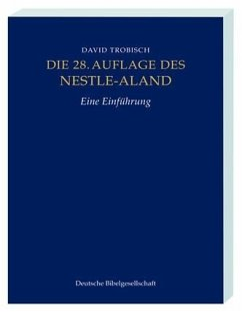 Die 28. Auflage des Nestle-Aland
