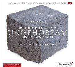 Über die Pflicht zum Ungehorsam gegen den Staat, 1 Audio-CD - Thoreau, Henry David