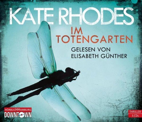 Im Totengarten / Alice Quentin Bd.1 (5 Audio-CDs) - Rhodes, Kate