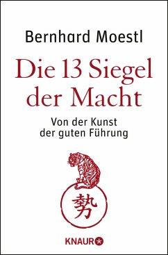 Die 13 Siegel der Macht - Moestl, Bernhard