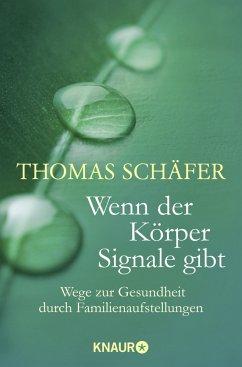 Wenn der Körper Signale gibt - Schäfer, Thomas