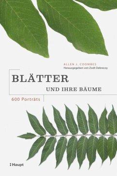 Blätter und ihre Bäume - Coombes, Allen J.