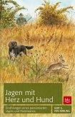 Jagen mit Herz und Hund