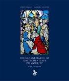 Die Glasgemälde im Gotischen Haus zu Wörlitz. 2 Bände