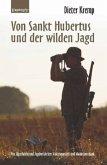 Von Sankt Hubertus und der wilden Jagd