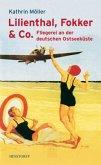 Lilienthal, Fokker & Co