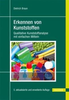 Erkennen von Kunststoffen - Braun, Dietrich